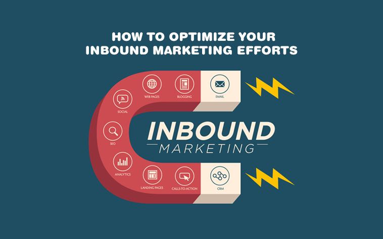 How-to-Optimize-your-Inbound-Marketing-Efforts